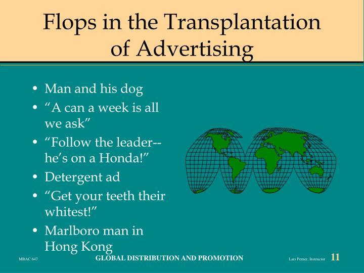 Flops in the Transplantation of Advertising