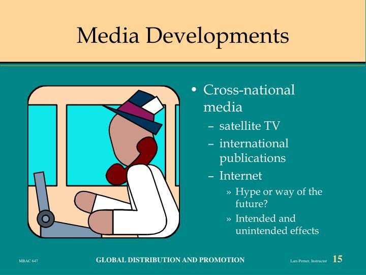 Media Developments