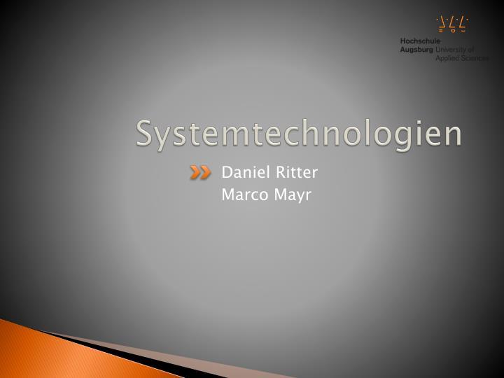 Systemtechnologien