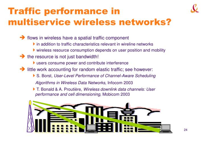 Traffic performance in multiservice wireless networks?
