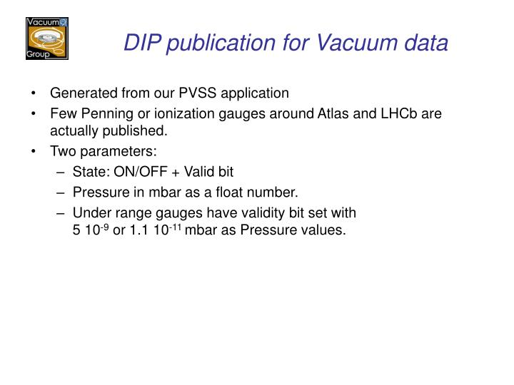 DIP publication for Vacuum data
