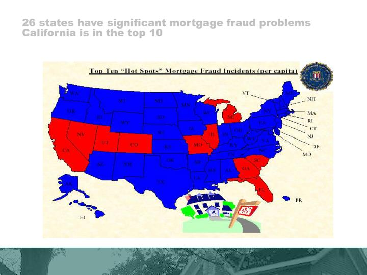 26 states have significant mortgage fraud problems