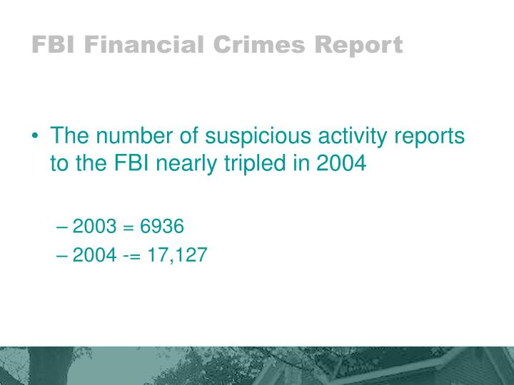 FBI Financial Crimes Report