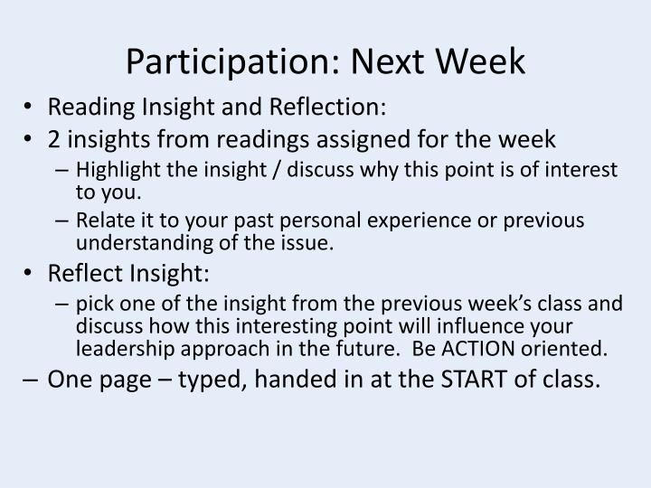 Participation: Next Week