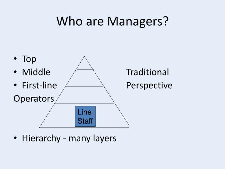 Who are Managers?