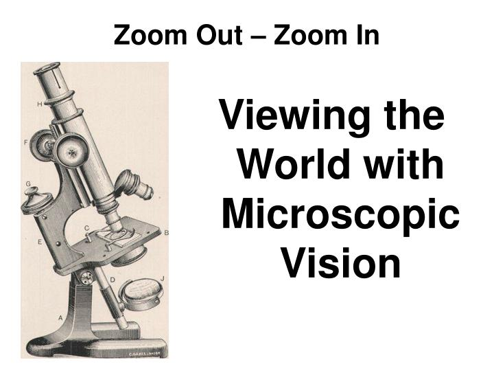 Zoom Out – Zoom In