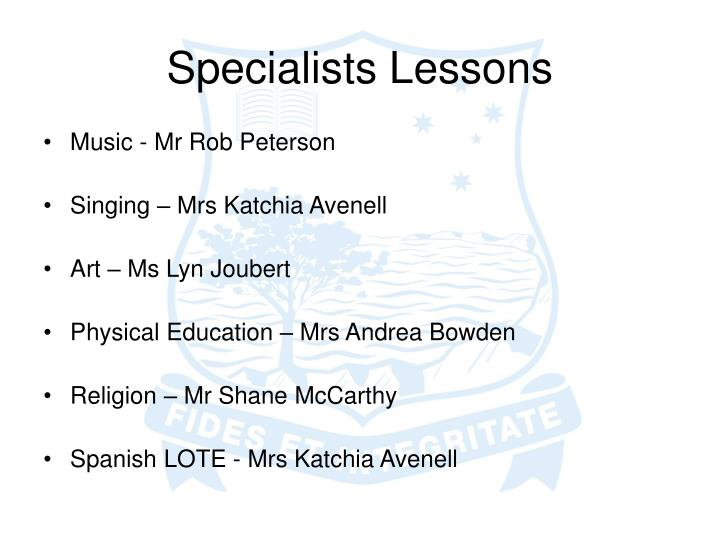 Specialists Lessons