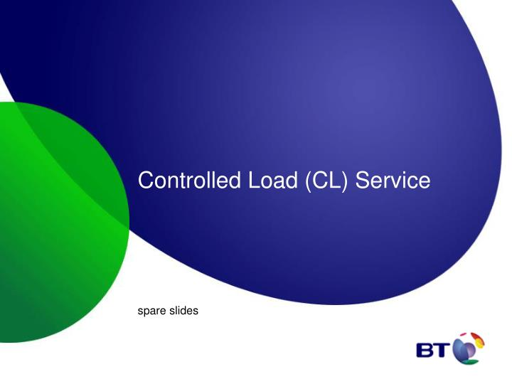 Controlled Load (CL) Service