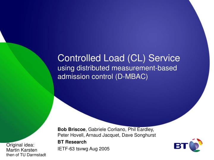 Controlled load cl service using distributed measurement based admission control d mbac