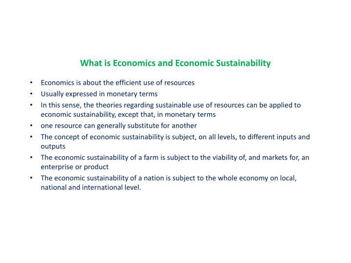 What is Economics and Economic Sustainability