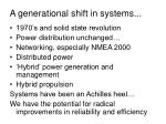 a generational shift in systems