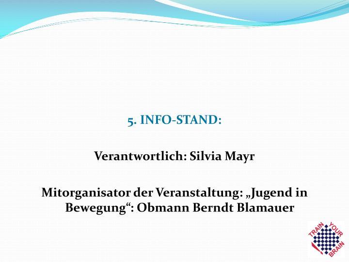 5. INFO-STAND: