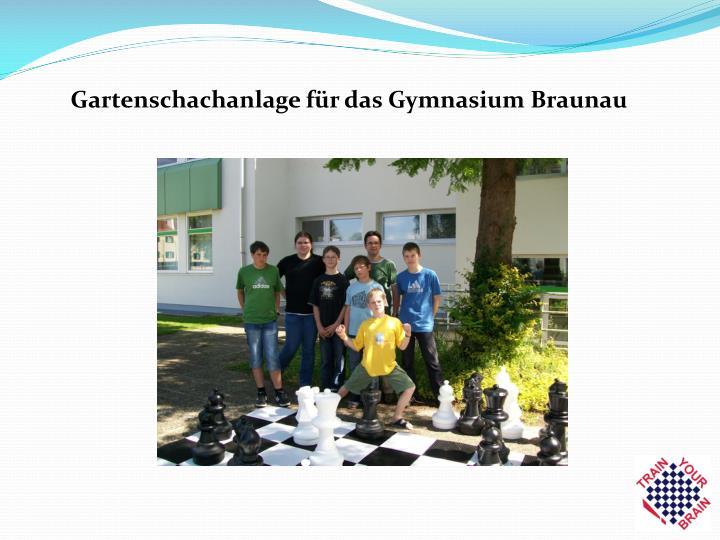 Gartenschachanlage für das Gymnasium Braunau