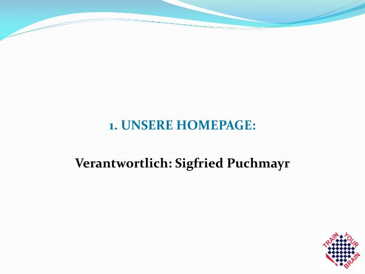 1. UNSERE HOMEPAGE: