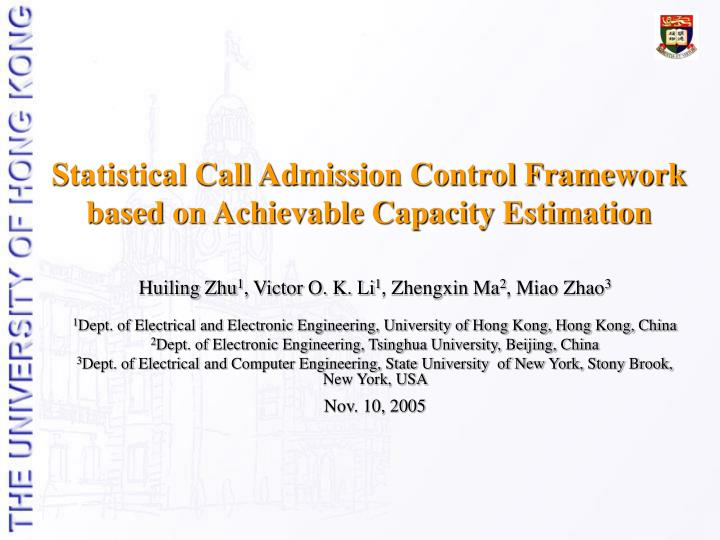 statistical call admission control framework based on achievable capacity estimation