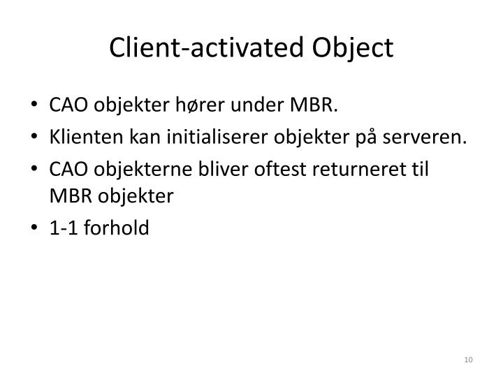 Client-activated