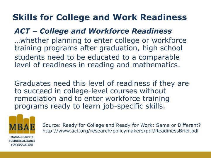 Skills for college and work readiness1