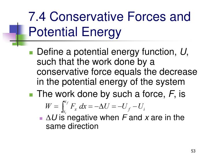 7.4 Conservative Forces and Potential Energy