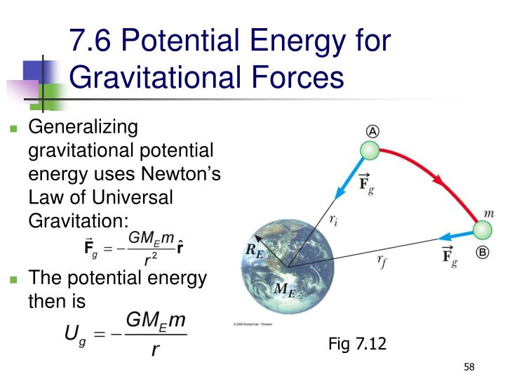 7.6 Potential Energy for Gravitational Forces