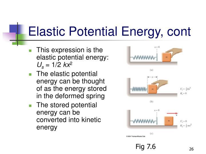 Elastic Potential Energy, cont