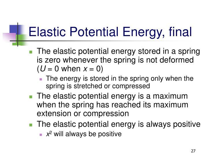Elastic Potential Energy, final