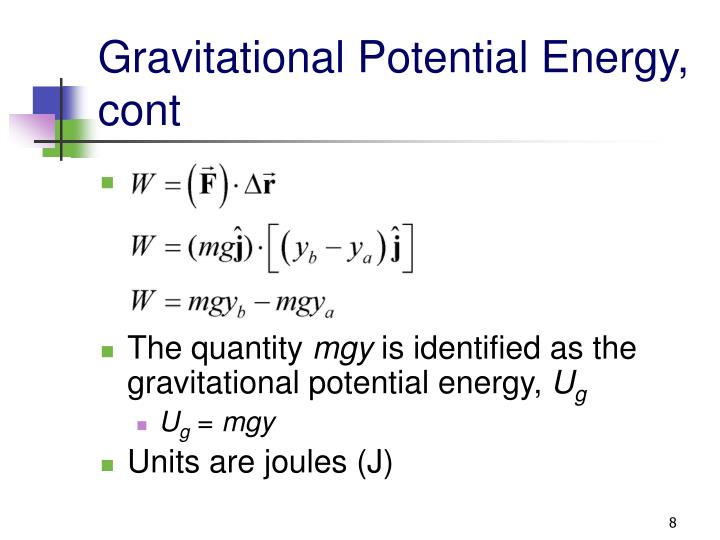 Gravitational Potential Energy, cont