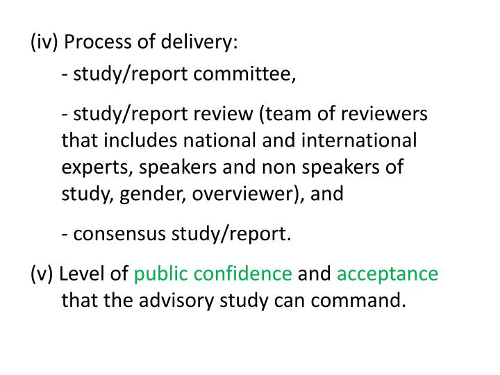 (iv) Process of delivery: