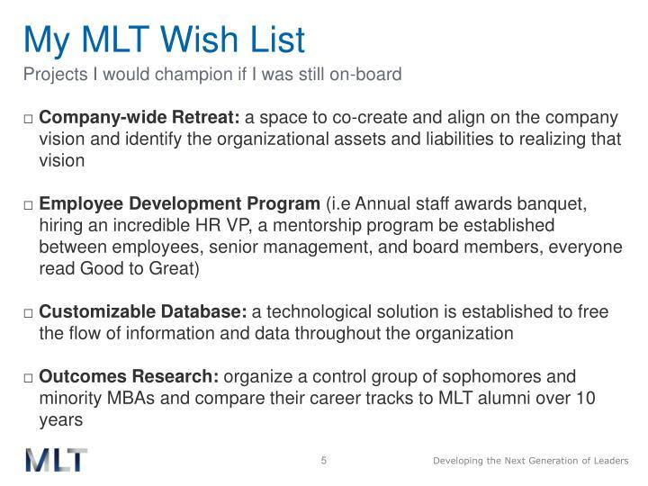 My MLT Wish List