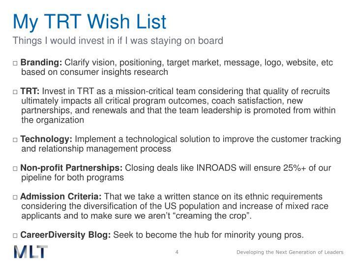 My TRT Wish List