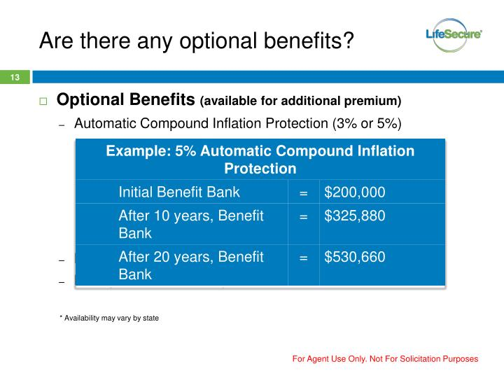 Are there any optional benefits?
