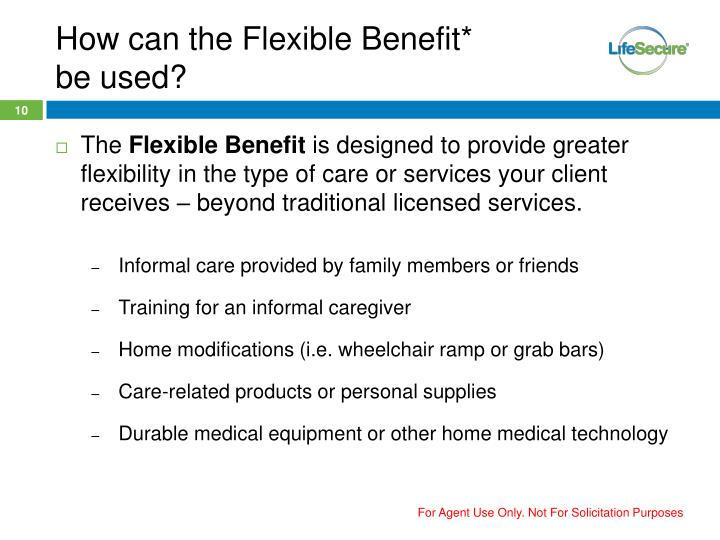 How can the Flexible Benefit*