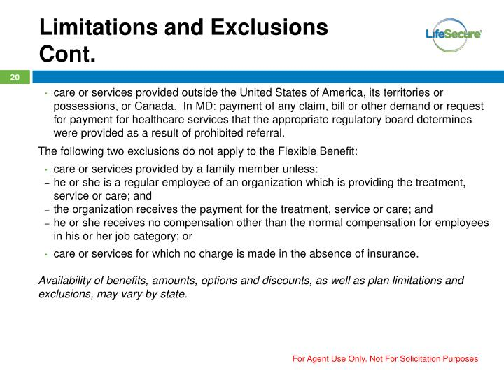 Limitations and Exclusions Cont.