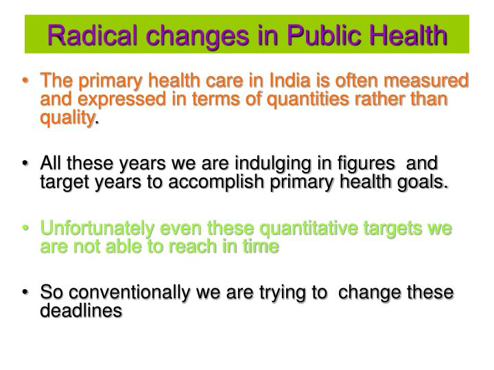 Radical changes in public health