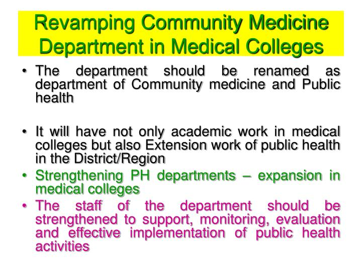 Revamping community medicine department in medical colleges
