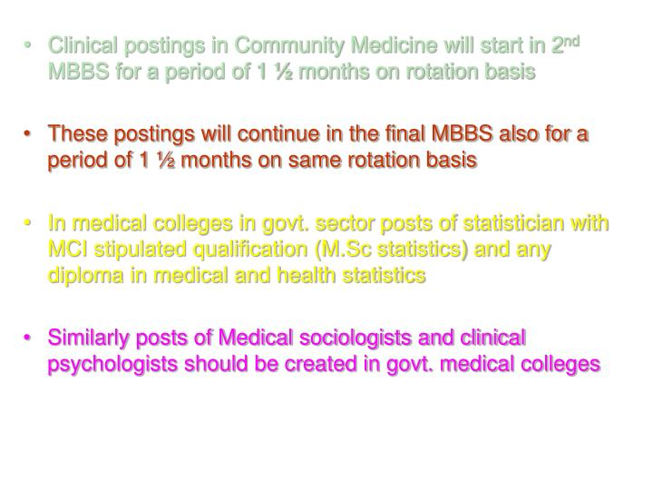 Clinical postings in Community Medicine will start in 2