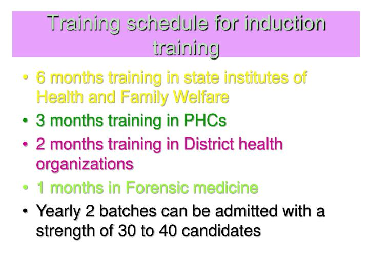 Training schedule for induction training