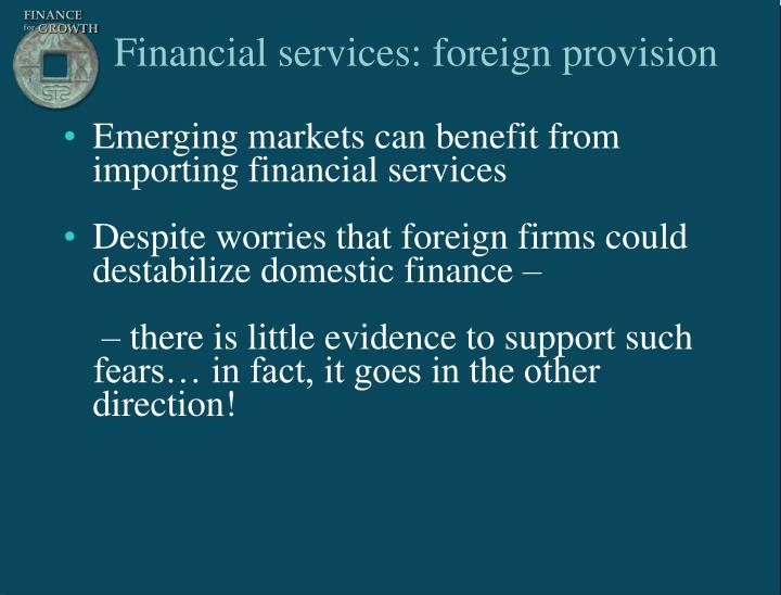 Financial services: foreign provision