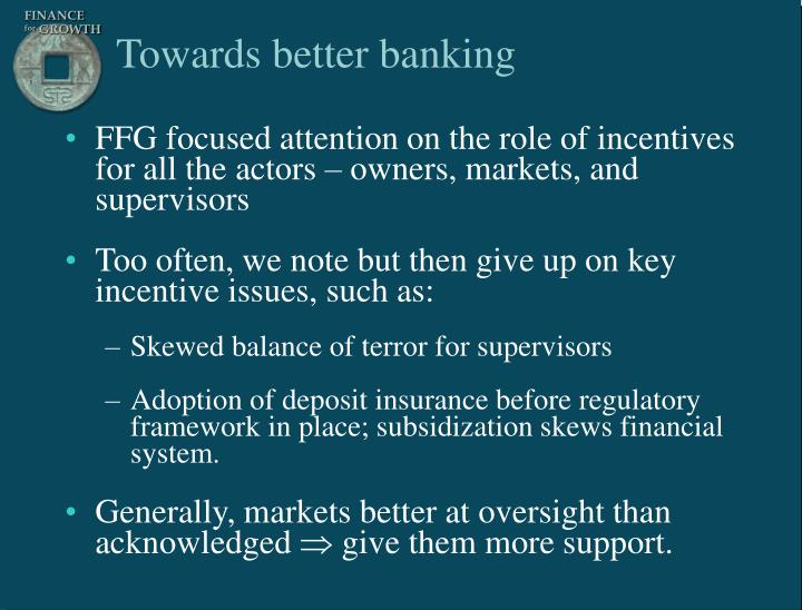 Towards better banking
