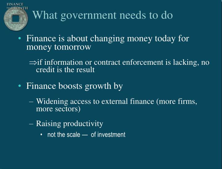 What government needs to do