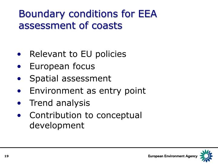 Boundary conditions for EEA  assessment of coasts