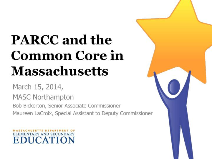 parcc and the common core in massachusetts n.