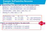 example buftwoinone recursive specification