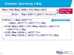 example specifying a bag6