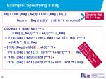 example specifying a bag7