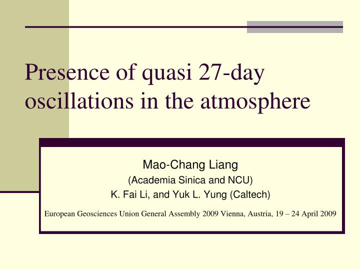 presence of quasi 27 day oscillations in the atmosphere