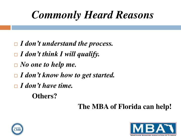 Commonly Heard Reasons
