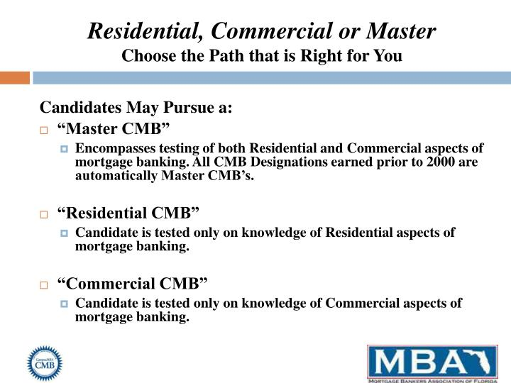 Residential, Commercial or Master
