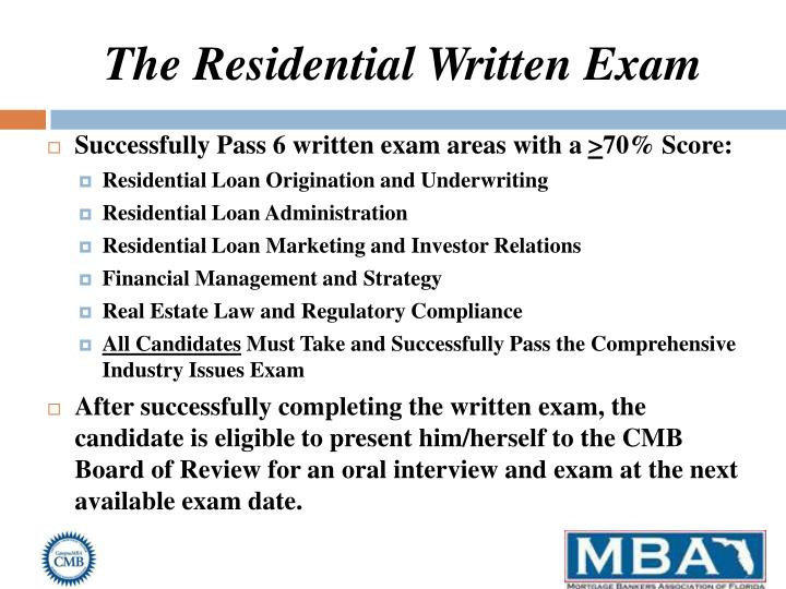 The Residential Written Exam