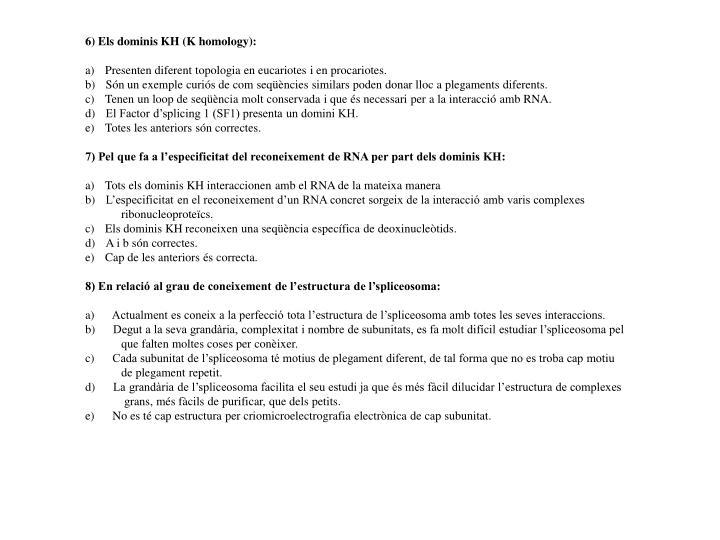 6) Els dominis KH (K homology):
