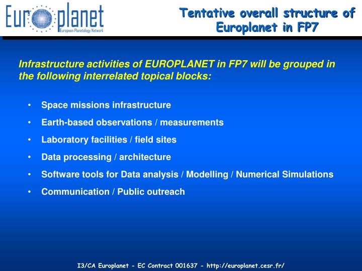 Tentative overall structure of Europlanet in FP7